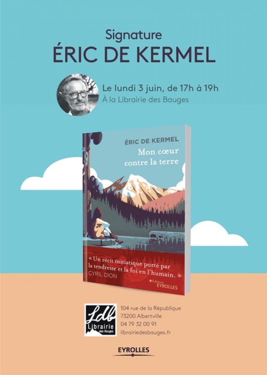 Dédicace: Eric de Kermel