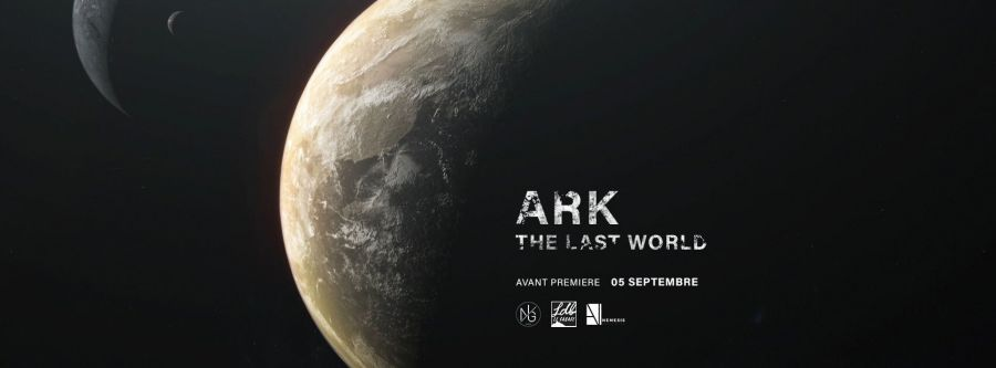 Avant première : ARK: The last world