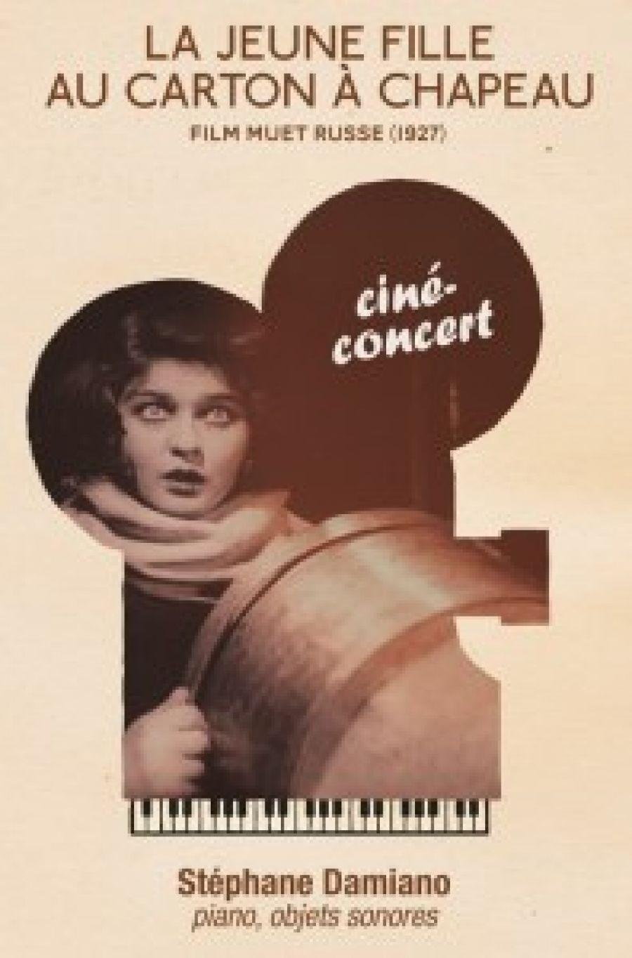 Ciné Concert : La jeune fille au carton à chapeau.