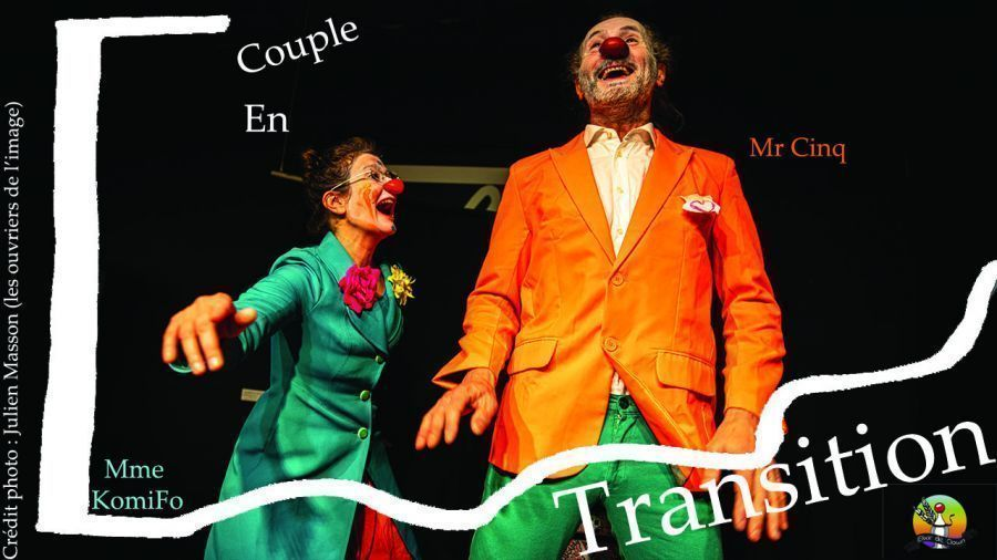 Spectacle clown : Couple en transition - Cie Elixir de Clown