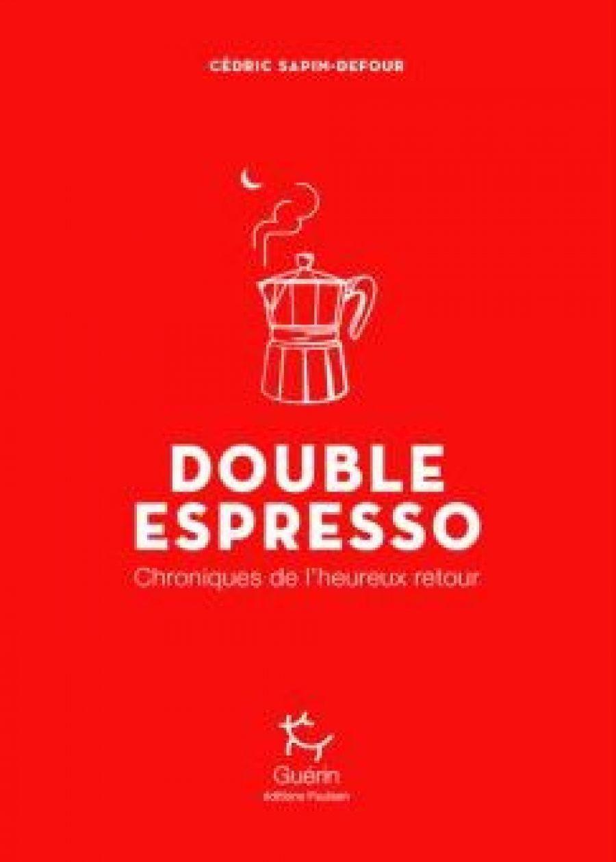 Festival le printemps de la montagne - Apéro littéraire : Cédric Sapin-Defour/ Expresso & Double expresso
