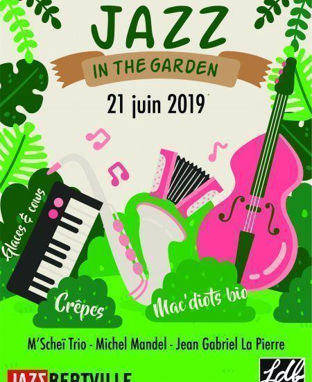 21 juin - Jazz dans le jardin